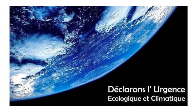 Pétition : exigeons de l'Etat qu'il déclare l'urgence écologique etsociale